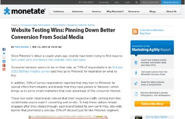 http://monetate.com/2013/03/website-testing-wins-pinning-down-better-conversion-from-social-media/#axzz2NU0B958q