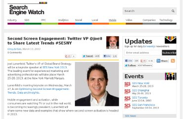 http://searchenginewatch.com/article/2254638/Second-Screen-Engagement-Twitter-VP-joell-to-Share-Latest-Trends-SESNY#.UVFn1A7QR6w.twitter