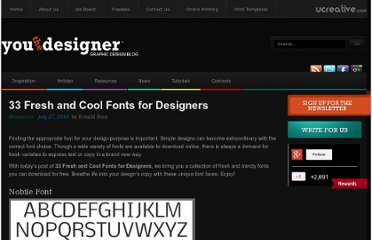 http://www.youthedesigner.com/2010/07/27/33-fresh-and-cool-fonts-for-designers/