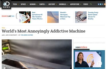 http://news.discovery.com/tech/worlds-most-annoyingly-addictive-machine-130102.htm#mkcpgn=rssnws1