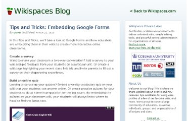 http://blog.wikispaces.com/2013/03/tips-and-tricks-embedding-google-forms.html