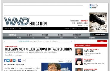 http://www.wnd.com/2013/03/bill-gates-100-million-database-to-track-students/
