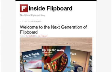 http://inside.flipboard.com/2013/03/27/welcome-to-the-next-generation-of-flipboard/