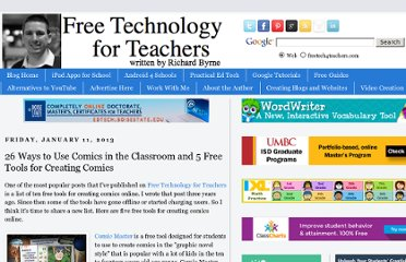 http://www.freetech4teachers.com/2013/01/26-ways-to-use-comics-in-classroom-and.html#.UVK8C9F-P0M