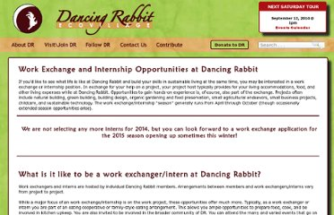 http://www.dancingrabbit.org/visit-dancing-rabbit-ecovillage/work-exchange/#.UVMdEdF-P0M