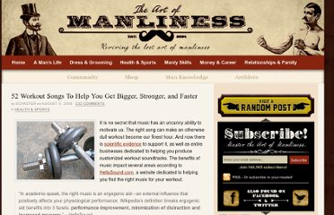 http://www.artofmanliness.com/2008/08/05/52-workout-songs-to-help-you-get-bigger-stronger-and-faster/