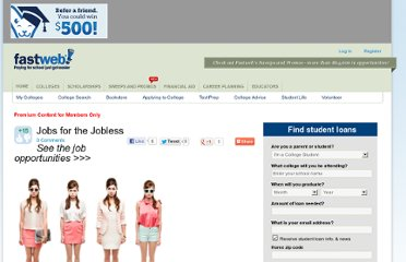 http://www.fastweb.com/student-life/articles/3906-jobs-for-the-jobless?page=4