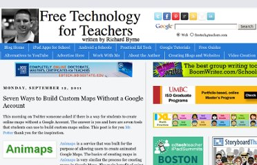 http://www.freetech4teachers.com/2011/09/seven-ways-to-build-custom-maps-without.html#.UVNABNF-P0M