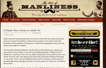 http://www.artofmanliness.com/2011/01/30/22-manly-ways-to-reuse-an-altoids-tin/