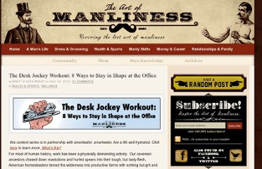 http://www.artofmanliness.com/2012/07/24/desk-jockey-workout/