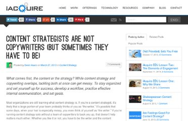 http://blog.iacquire.com/2013/03/27/content-strategists-are-not-copywriters-but-sometimes-they-have-to-be/