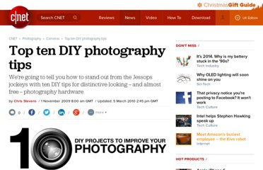 http://crave.cnet.co.uk/digitalcameras/top-ten-diy-photography-tips-49304077/