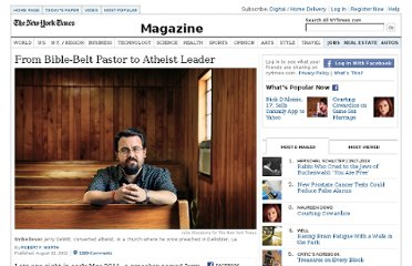 http://www.nytimes.com/2012/08/26/magazine/from-bible-belt-pastor-to-atheist-leader.html?pagewanted=all&_r=1&