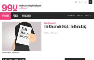 http://99u.com/articles/7025/the-resume-is-dead-the-bio-is-king