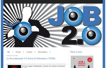 http://www.job2-0.com/article-le-recrutement-3-0-selon-m-sebastien-7h99-56040724.html