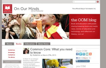 http://oomscholasticblog.com/2013/03/common-core-what-you-need-to-know.html
