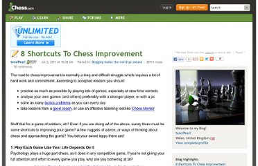 http://www.chess.com/blog/SonofPearl/8-shortcuts-to-chess-improvement?_domain=old_blog_host&_parent=old_frontend_blog_view