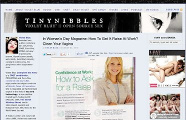 http://www.tinynibbles.com/blogarchives/2010/08/in-womans-day-magazine-how-to-get-a-raise-at-work-clean-your-vagina.html