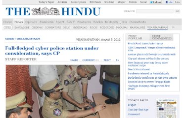 http://www.thehindu.com/news/cities/Visakhapatnam/fullfledged-cyber-police-station-under-consideration-says-cp/article3730880.ece