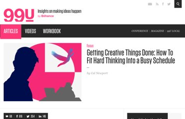 http://99u.com/articles/6956/getting-creative-things-done-how-to-fit-hard-thinking-into-a-busy-schedule