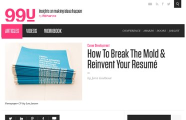 http://99u.com/articles/7208/how-to-break-the-mold-reinvent-your-resum
