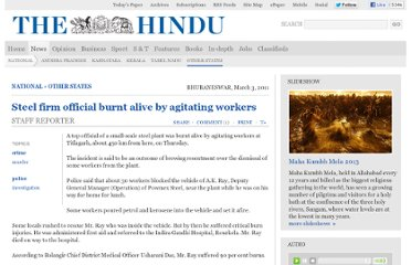 http://www.thehindu.com/news/national/other-states/steel-firm-official-burnt-alive-by-agitating-workers/article1507004.ece