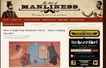 http://www.artofmanliness.com/2010/05/13/how-to-build-your-wardrobe-2/