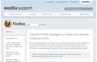 https://support.mozilla.org/en-US/kb/profile-manager-create-and-remove-firefox-profiles