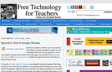 http://www.freetech4teachers.com/2011/07/speech-to-text-in-google-chrome.html#.UVS8jNF-P0M