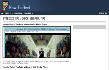 http://www.howtogeek.com/tips/how-to-watch-youtube-videos-in-vlc-media-player/