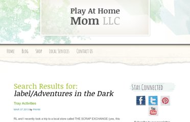 http://www.playathomemomllc.com/search/label/Adventures%20in%20the%20Dark
