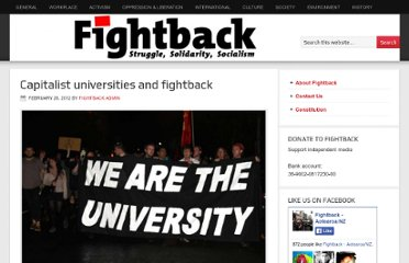 http://fightback.org.nz/2012/02/26/capitalist-universities-and-fightback/