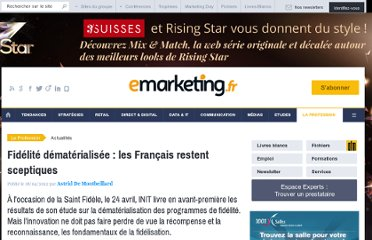 http://www.e-marketing.fr/Breves/Fidelite-dematerialisee-les-Fran-ais-restent-sceptiques-45872.htm