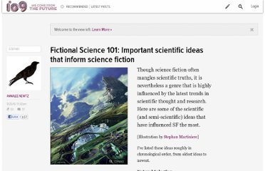 http://io9.com/5621127/fictional-science-101-important-scientific-ideas-that-inform-science-fiction