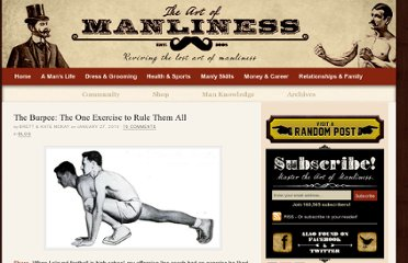 http://www.artofmanliness.com/2010/01/27/the-burpee-the-one-exercise-to-rule-them-all/