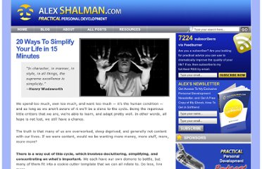 http://www.alexshalman.com/2008/04/29/20-ways-to-simplify-your-life-in-15-minutes/