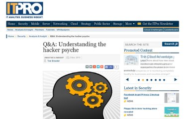 http://www.itpro.co.uk/628279/qa-understanding-the-hacker-psyche