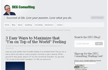 http://www.degconsulting.net/2011/07/3-easy-ways-to-maximize-that-im-on-top-of-the-world-feeling.html