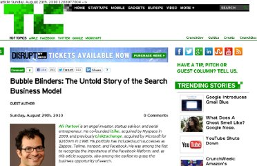 http://techcrunch.com/2010/08/29/bubble-blinders-the-untold-story-of-the-search-business-model/