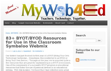 http://myweb4ed.com/2012/07/04/52-byotbyod-resources-for-use-in-the-classroom/