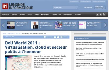 http://www.lemondeinformatique.fr/actualites/lire-dell-world-2011-virtualisation-cloud-et-secteur-public-a-l-honneur-42276.html