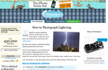 http://content.photojojo.com/tips/how-to-photograph-lightning/