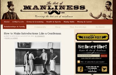 http://www.artofmanliness.com/2010/08/10/how-to-make-introductions-like-a-gentleman/