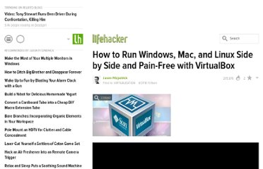 http://lifehacker.com/5623313/how-to-run-windows-mac-and-linux-side-by-side-and-pain+free-with-virtualbox