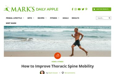 http://www.marksdailyapple.com/how-to-improve-thoracic-spine-mobility/#axzz2OvXOsF73