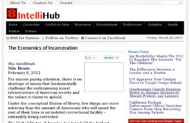 http://intellihub.com/2012/02/06/the-economics-of-incarceration/