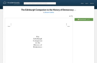 http://www.academia.edu/189837/The_Edinburgh_Companion_to_the_History_of_Democracy