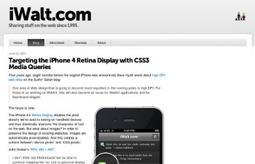 http://www.iwalt.com/weblog/2010/06/targeting-the-iphone-4-retina-display-with-css3-media-queries