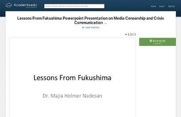 http://www.academia.edu/1454715/Lessons_From_Fukushima_Powerpoint_Presentation_on_Media_Censorship_and_Crisis_Communication