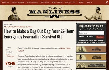 http://www.artofmanliness.com/2011/03/07/how-to-make-a-bug-out-bag-your-72-hour-emergency-evacuation-survival-kit/